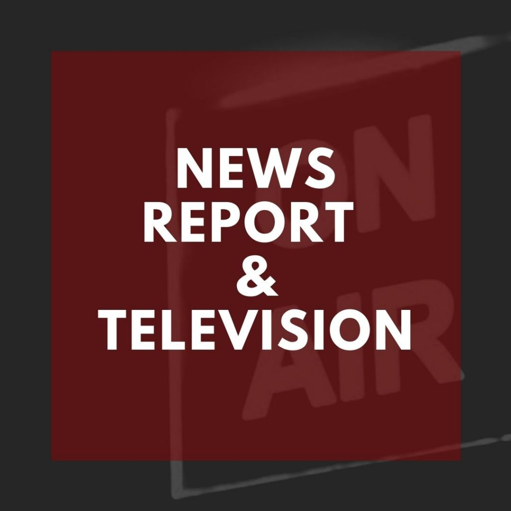 News Report and Television